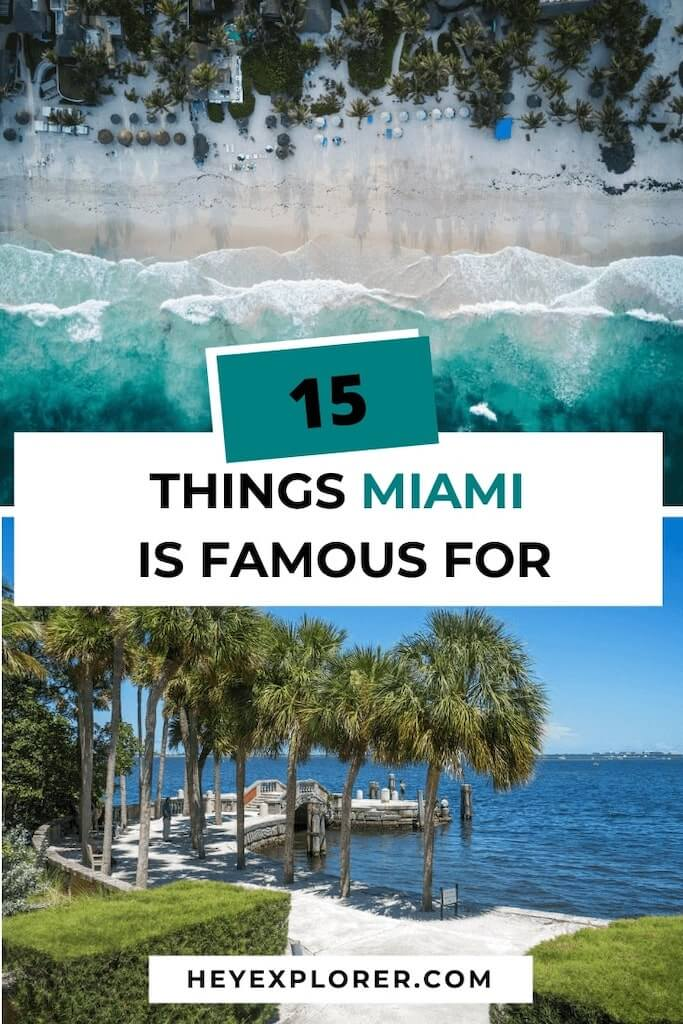 things miami is famous for