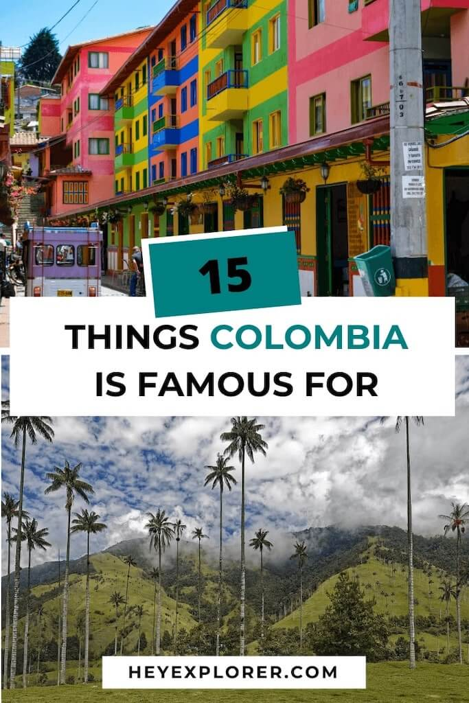 what colombia is famous for