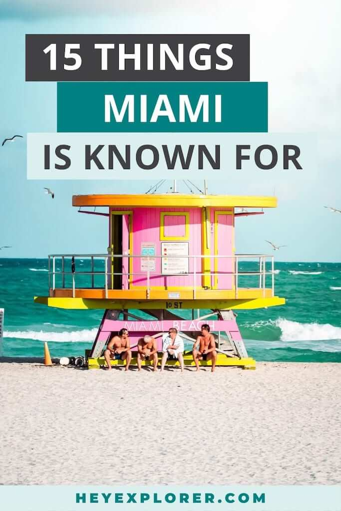 what is miami known for