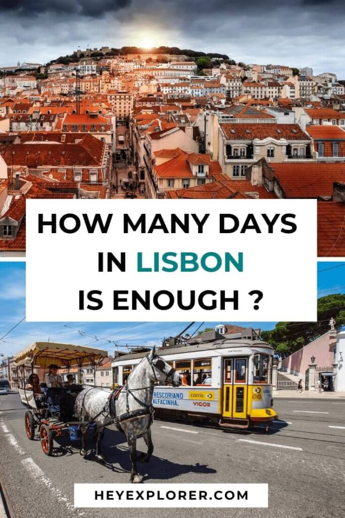 how many days in lisbon enough