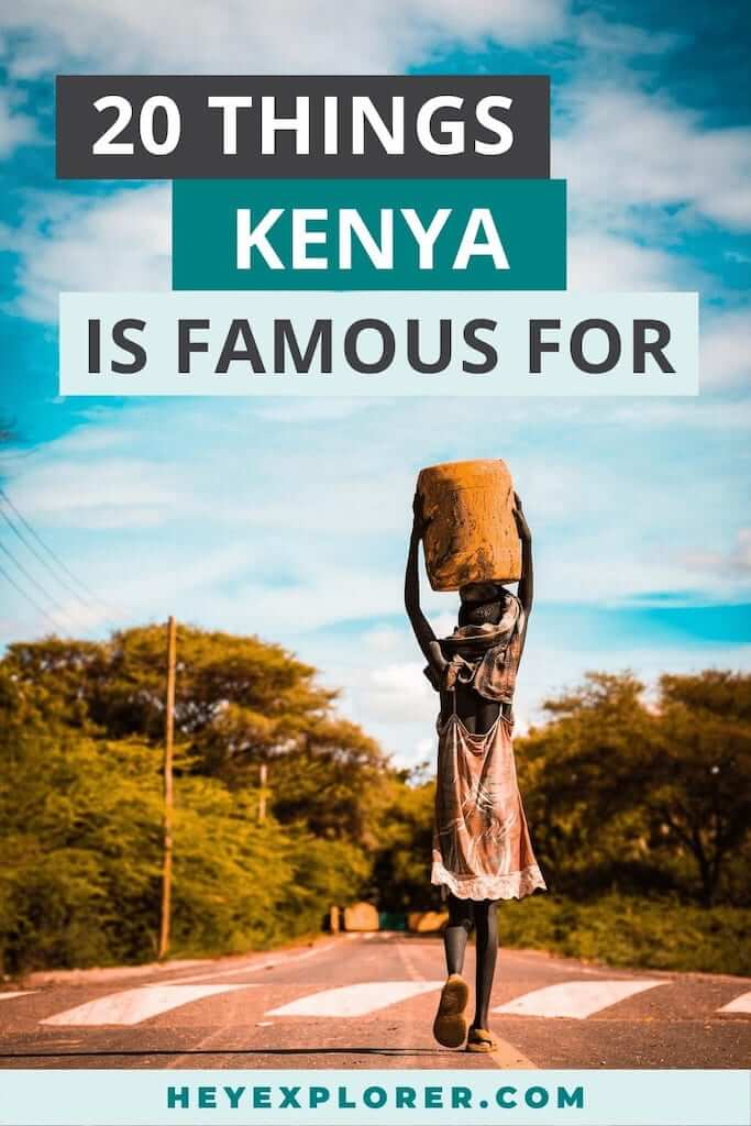 kenya is famous for