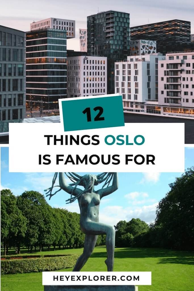 oslo is famous for what