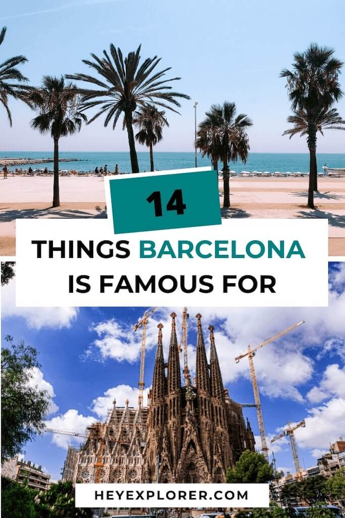 things barcelona is famous for