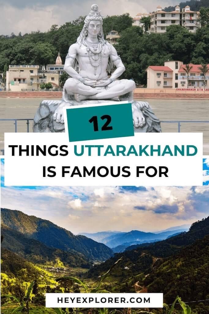 uttarakhand famous things