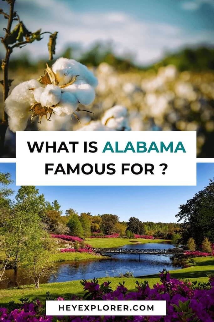 what is alabama famous for