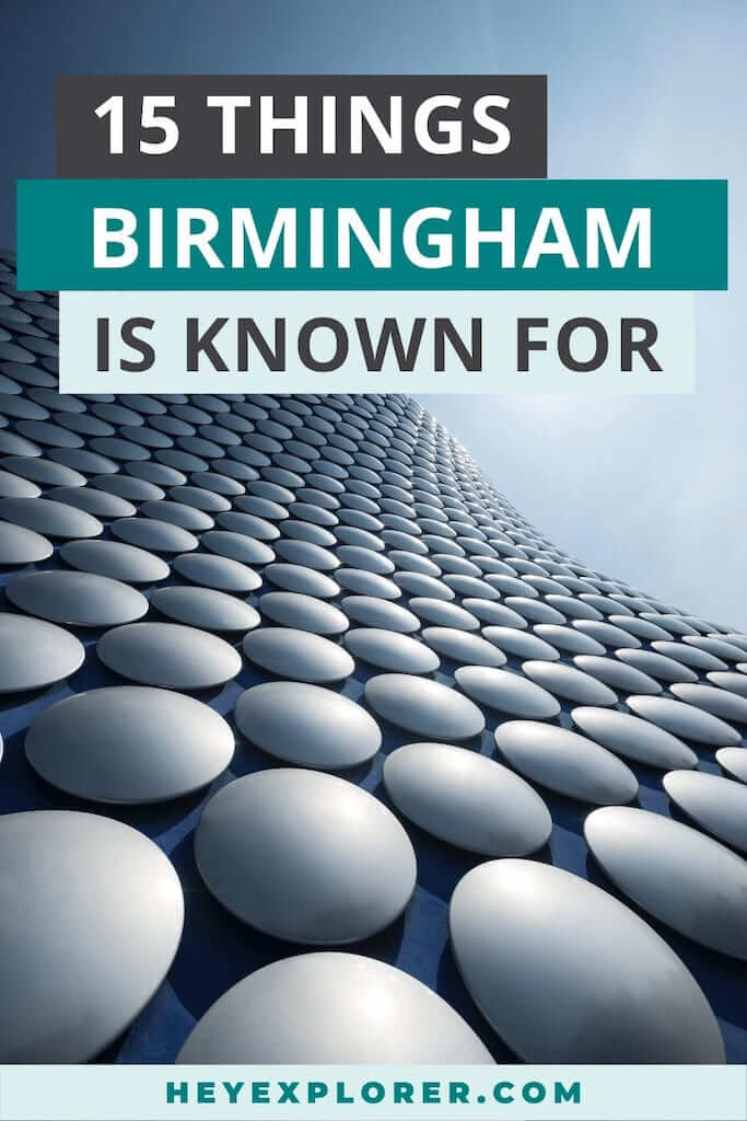 what is birmingham known for