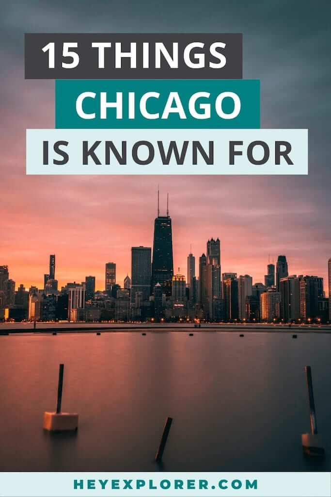 what is chicago known for