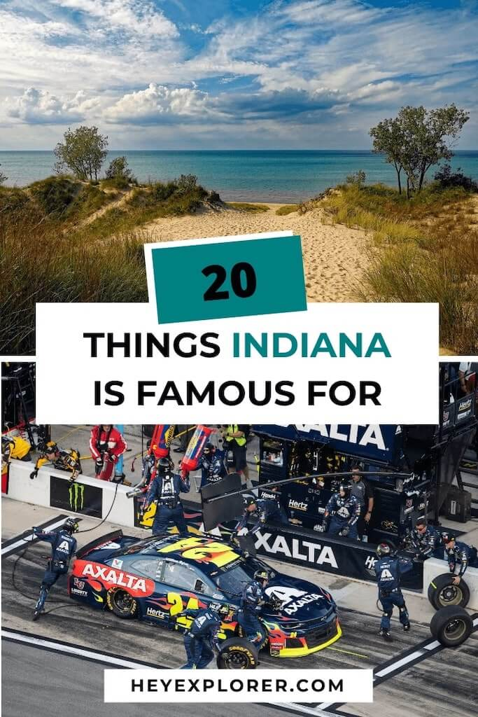 what is indiana famous for
