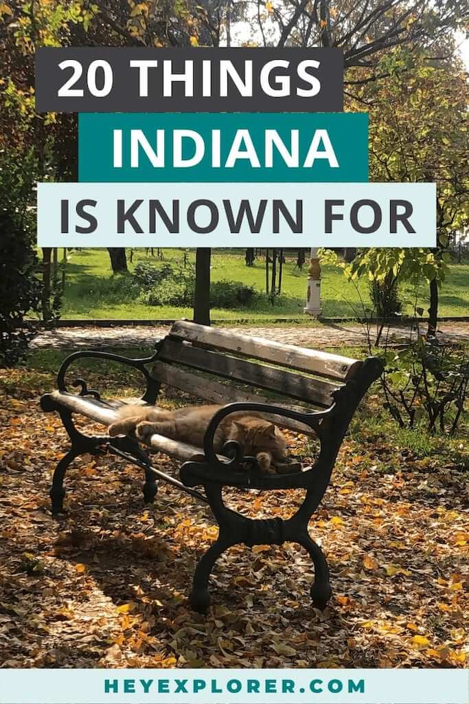 what is indiana known for