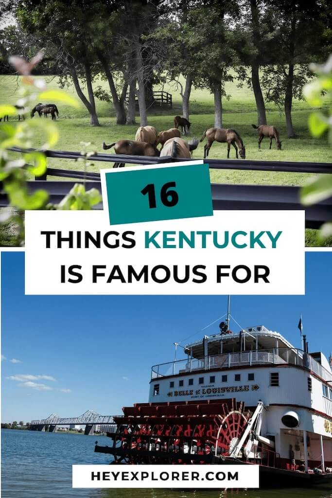 what is kentucky famous for