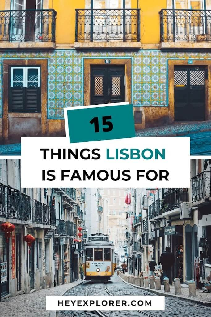 what is lisbon famous for