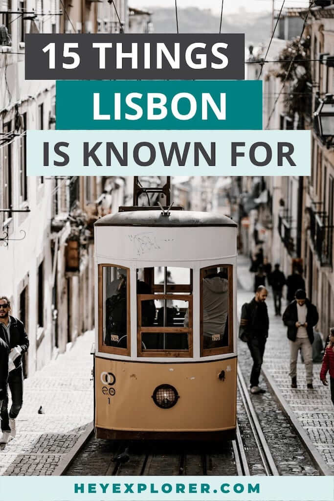 what is lisbon known for