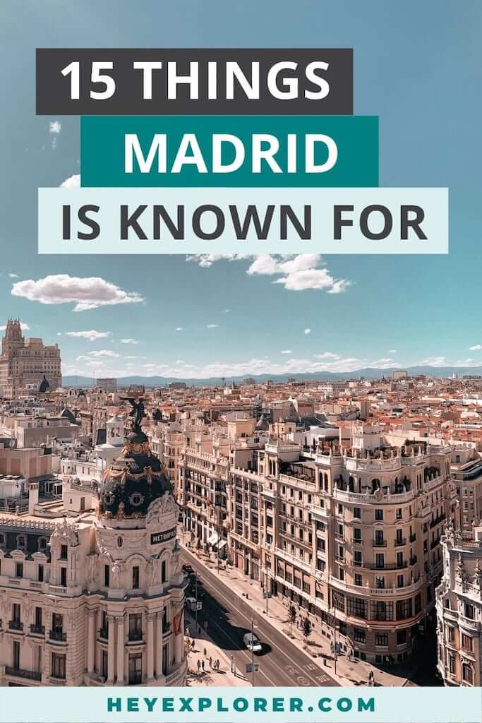 what is madrid known for