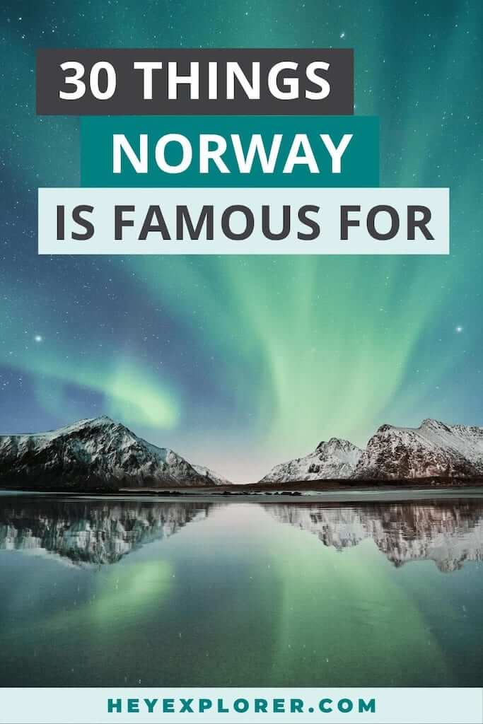 what is norway famous for