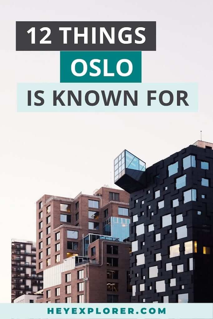 what is oslo known for