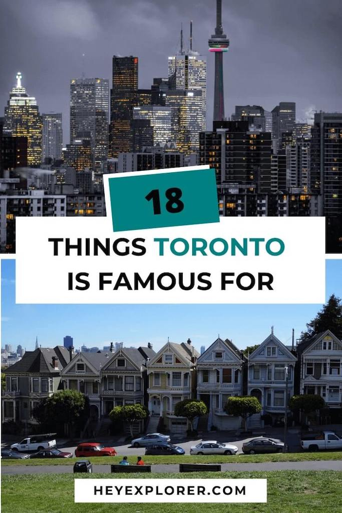 what is toronto famous for