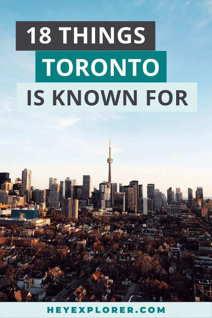 what is toronto known for
