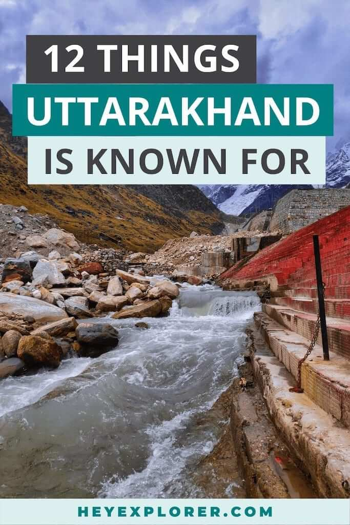 what is uttarakhand known for