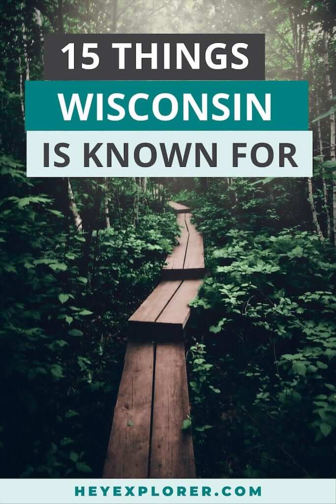 what is wisconsin known for