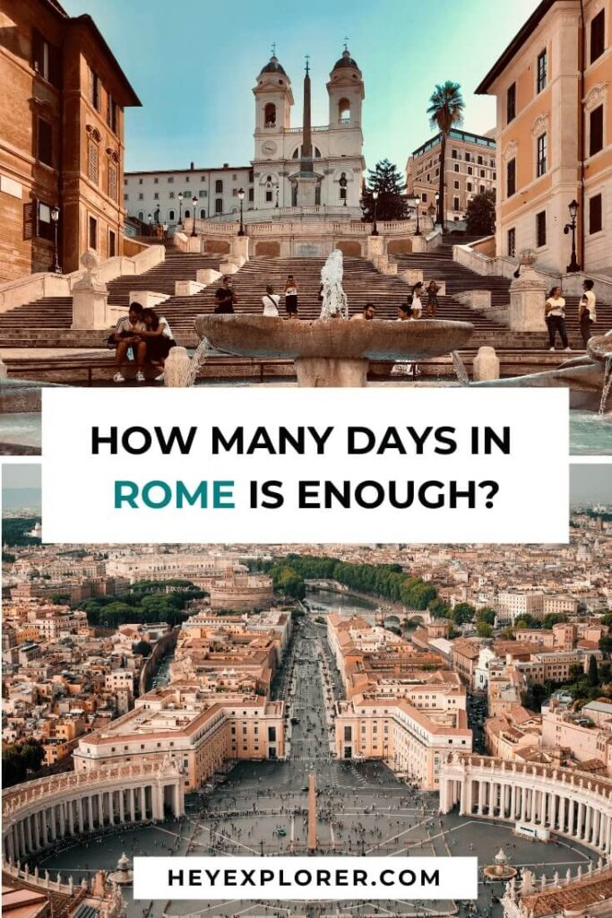 how many days enough in rome