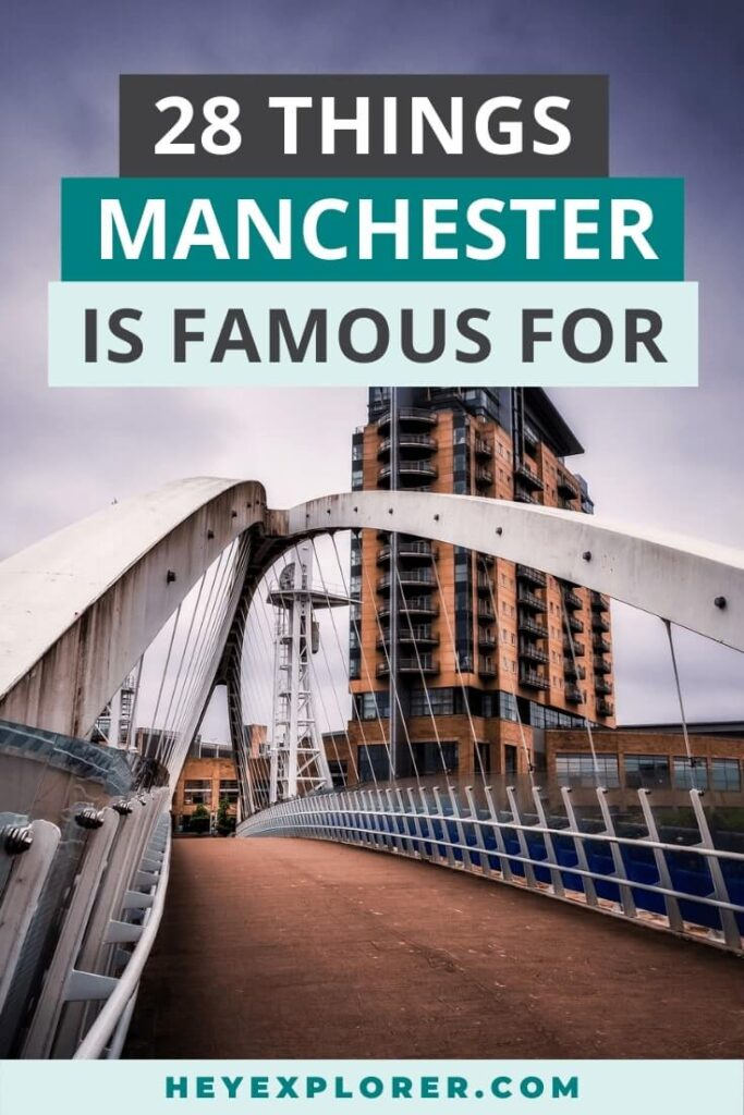 manchester famous things