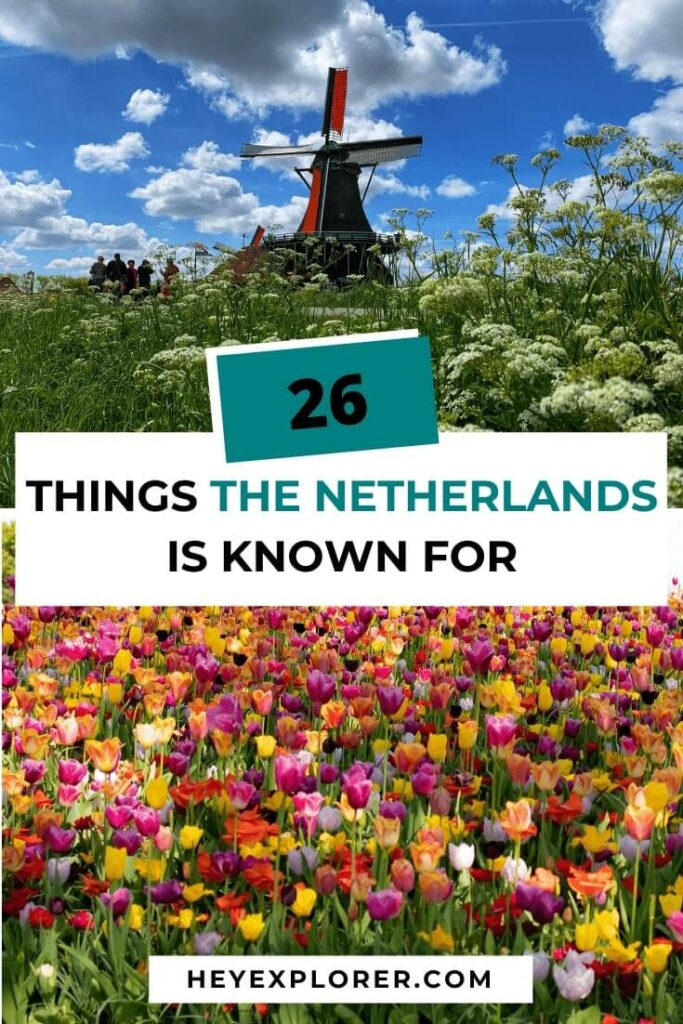 netherlands is known for what