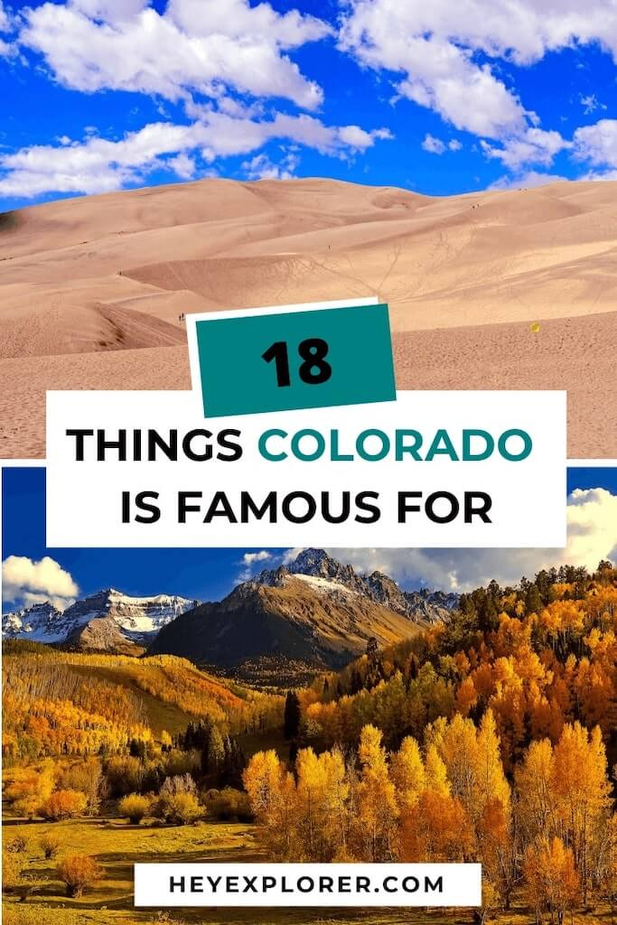 what is colorado famous for