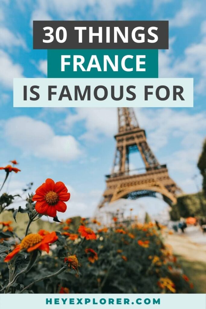 what is france famous for