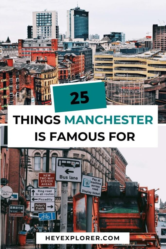 what is manchester famous for