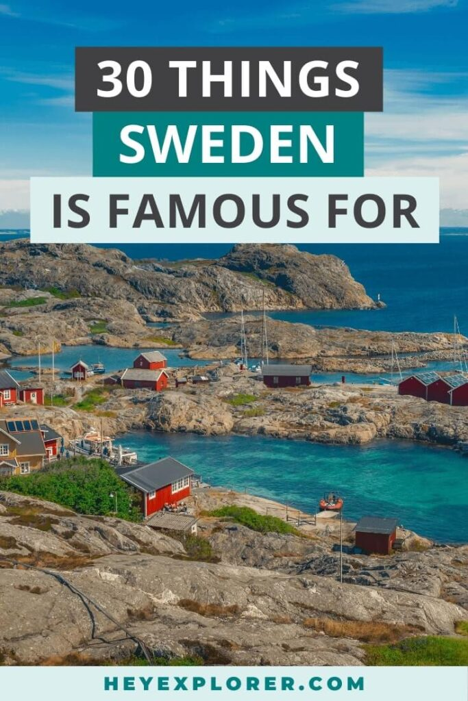 what is sweden famous for