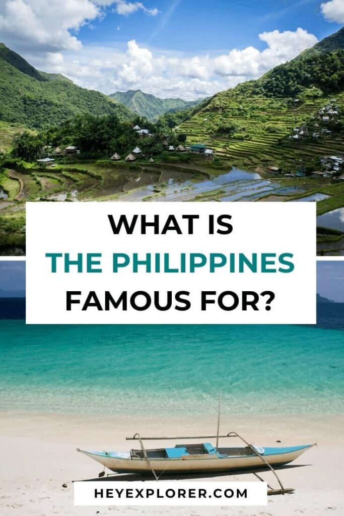 what is the philippines famous for