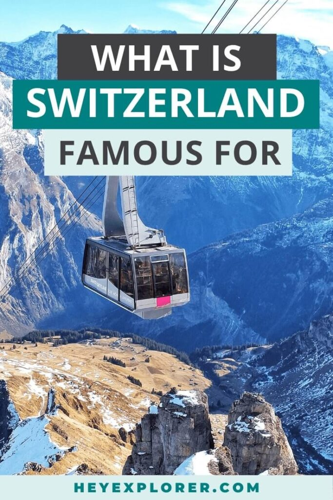 what is switzerland known for