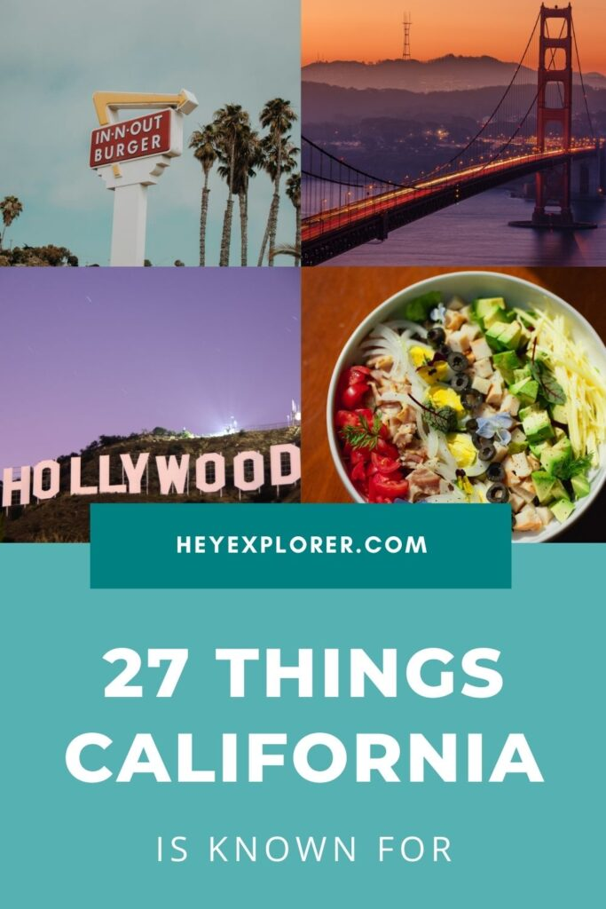 what is California known for