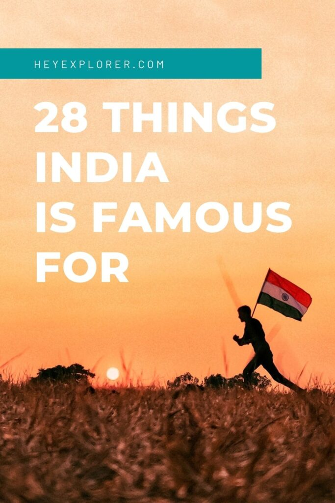 what-is-india-known-and-famous-for