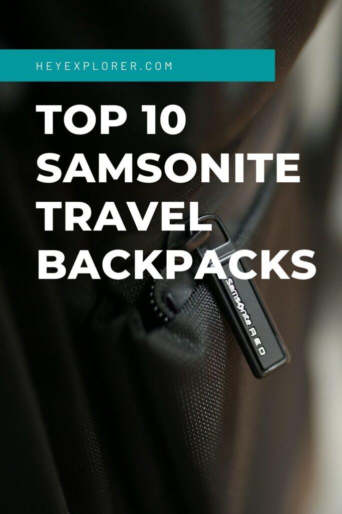 Samsonite travel backpacks