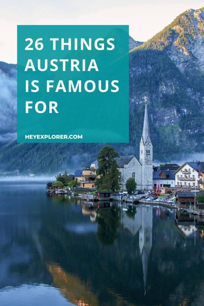 What is Austria known and famous for