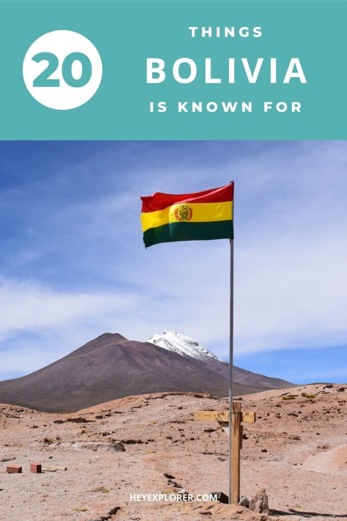 What is Bolivia known for