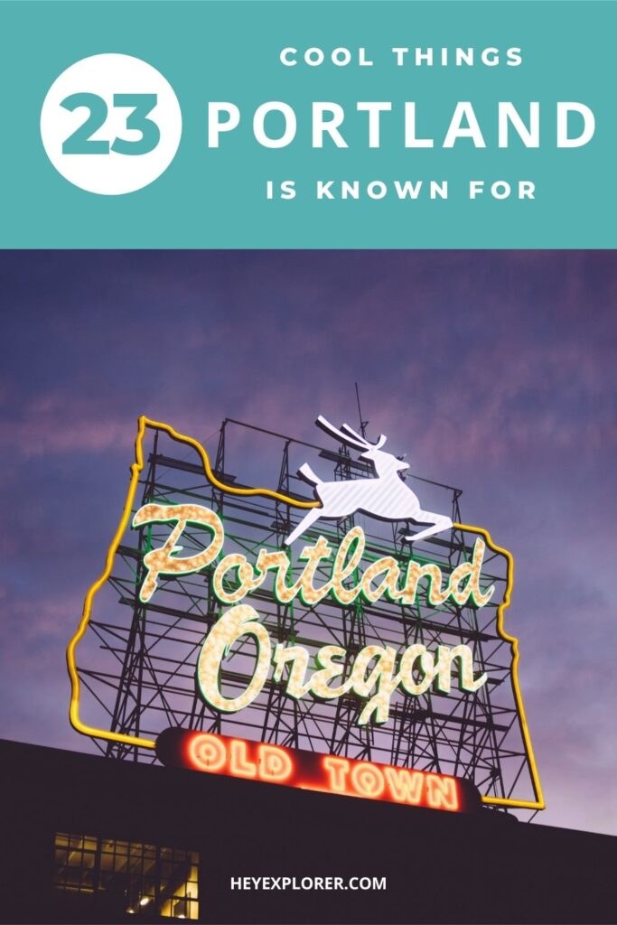 what is Portland known for